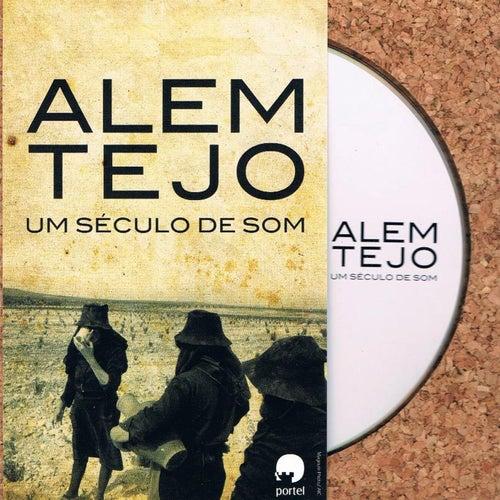 Alem Tejo, um Século de Som de Various Artists