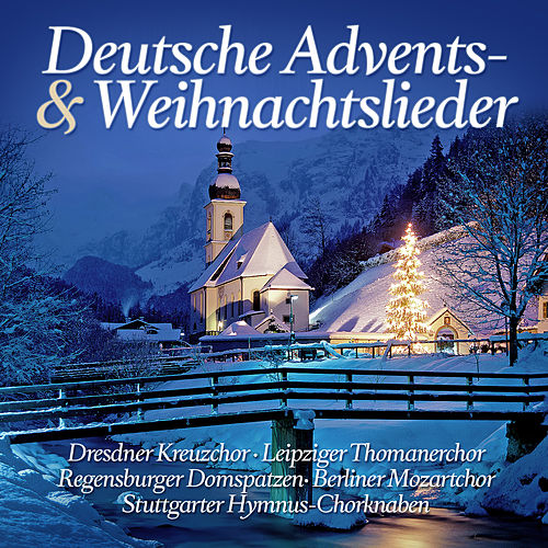 Deutsche Advents- & Weihnachtslieder de Various Artists
