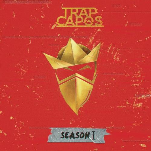 Trap Capos: Season 1 de Various Artists