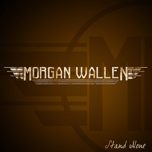 Stand Alone - EP by Morgan Wallen