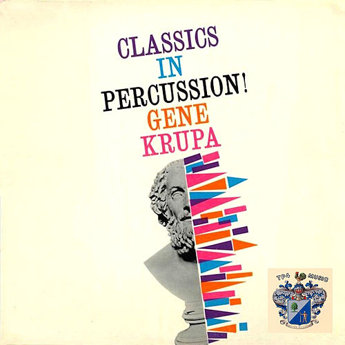 Classics in Percussion! de Gene Krupa