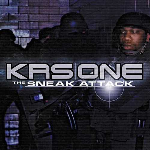 The Sneak Attack de KRS-One