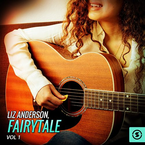 Liz Anderson, Fairytale, Vol. 1 de Liz Anderson