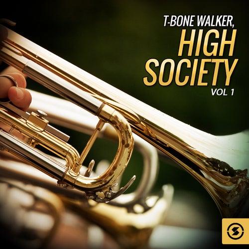T-Bone Walker, High Society, Vol. 1 de T-Bone Walker