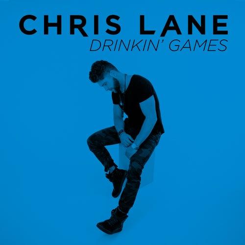 Drinkin' Games by Chris Lane