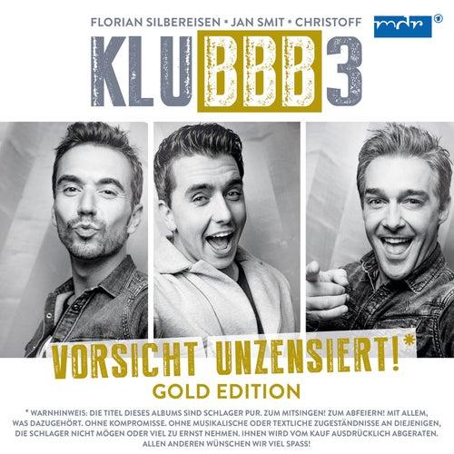 Vorsicht unzensiert! (Gold Edition) von Klubbb3
