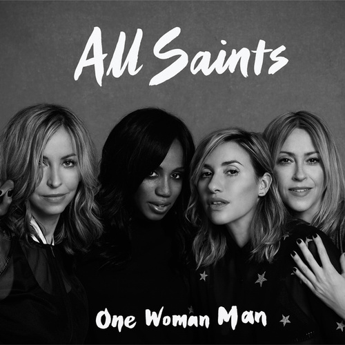 One Woman Man (Remixes) by All Saints