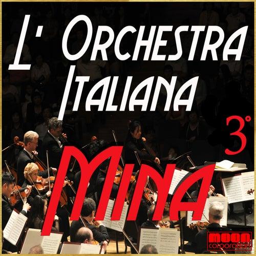 L'Orchestra Italiana - Mina Vol. 3 by Mina