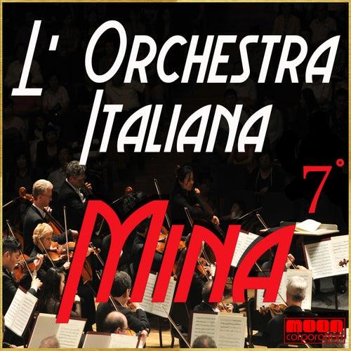 L'Orchestra Italiana - Mina Vol. 7 by Mina