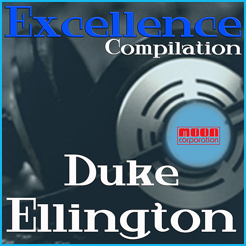 Duke Ellington - Excellence Collection by Duke Ellington