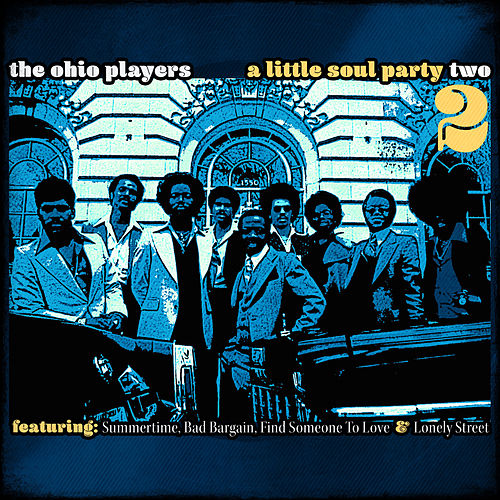 A Little Soul Party Vol. 2 von Ohio Players