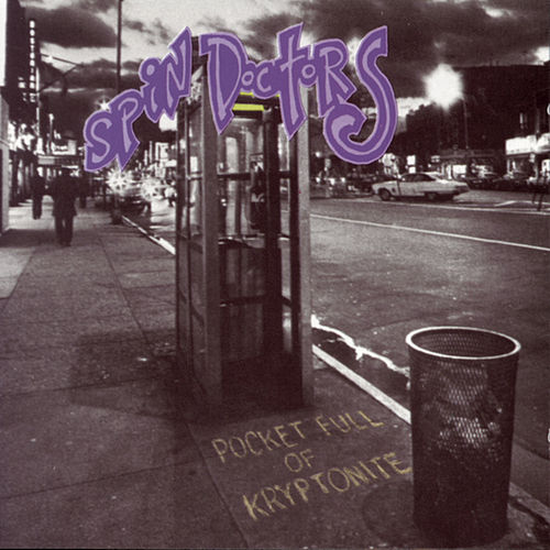 Pocket Full Of Kryptonite von Spin Doctors