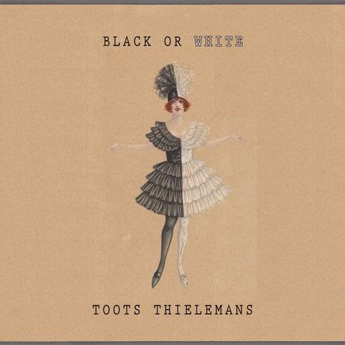 Black Or White von Toots Thielemans