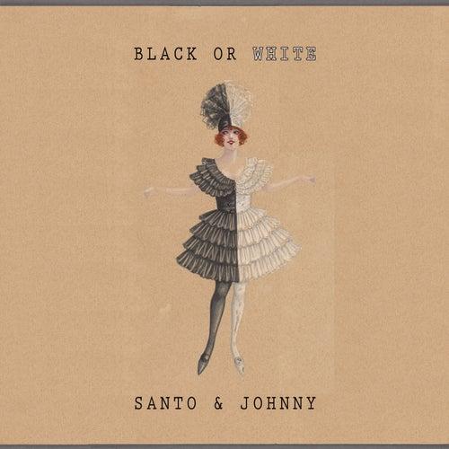 Black Or White di Santo and Johnny