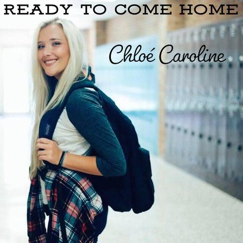 Ready to Come Home by Chloé Caroline