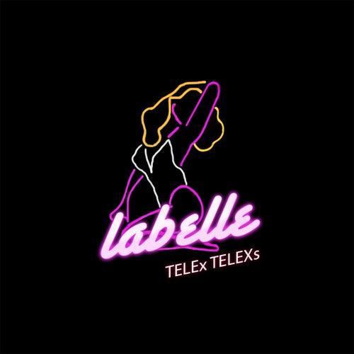 Labelle by Telex Telexs