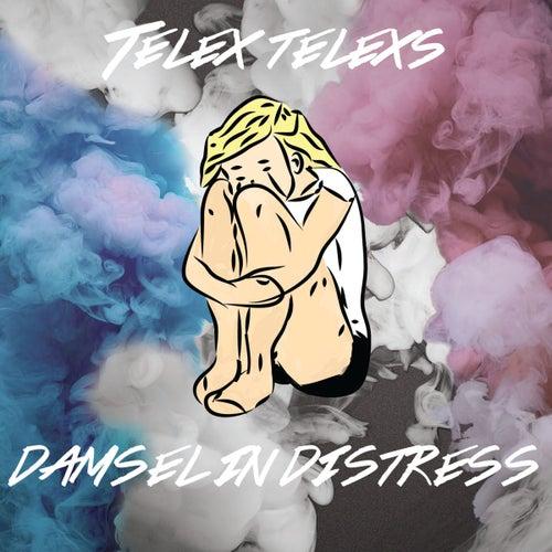 Damsel in Distress by Telex Telexs