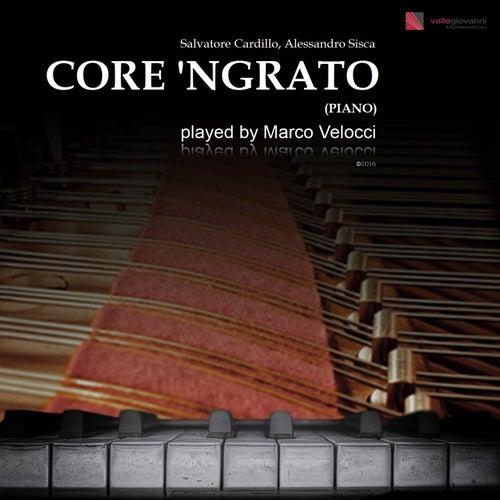 Core 'ngrato (Piano) von Marco Velocci