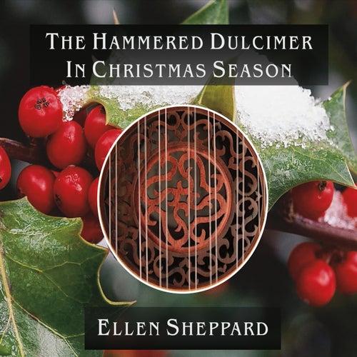 The Hammered Dulcimer in Christmas Season by Ellen Sheppard