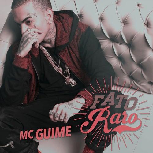 Fato raro by MC Guimê