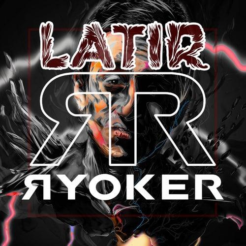Latir (Radio Edit) by Ryoker