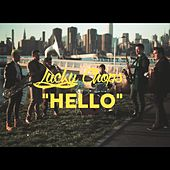 Hello by Lucky Chops