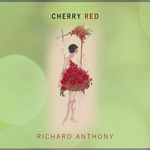 Cherry Red by Richard Anthony
