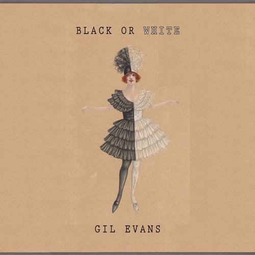 Black Or White von Gil Evans
