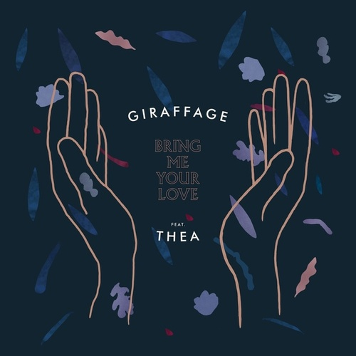 Bring Me Your Love Remixes by Giraffage