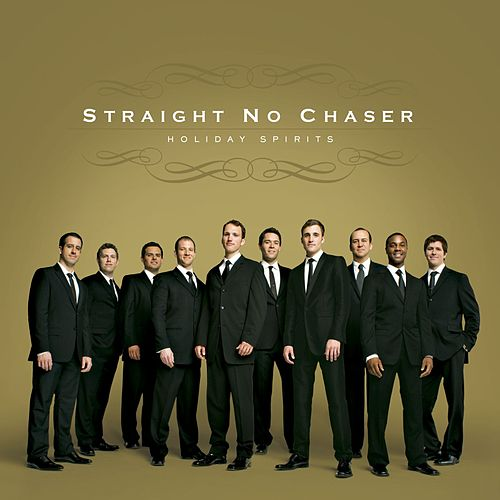 Holiday Spirits de Straight No Chaser