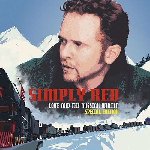 Love and the Russian Winter (Expanded Version) by Simply Red