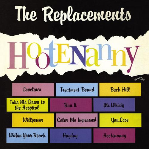 Hootenanny (Expanded) by The Replacements