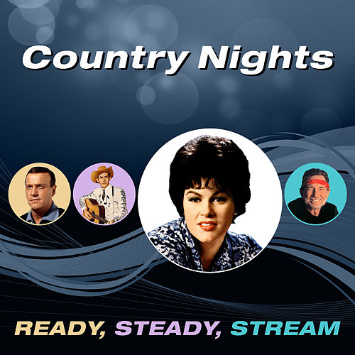 Country Nights (Ready, Steady, Stream) by Various Artists