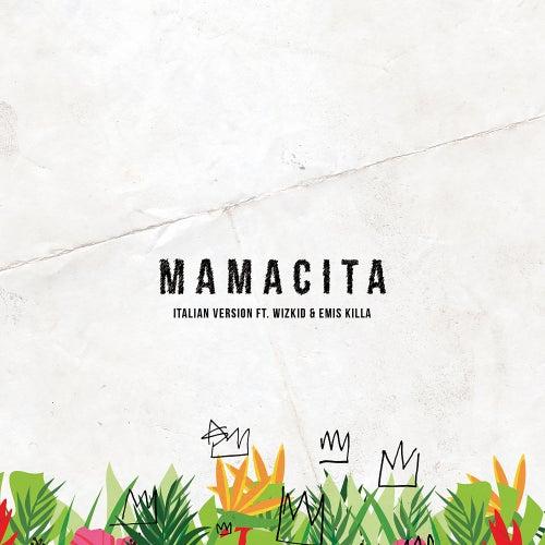 Mamacita (feat. Wizkid & Emis Killa) (Italian version) di Tinie Tempah