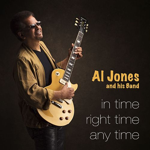 In Time, Right Time, Any Time by Al Jones