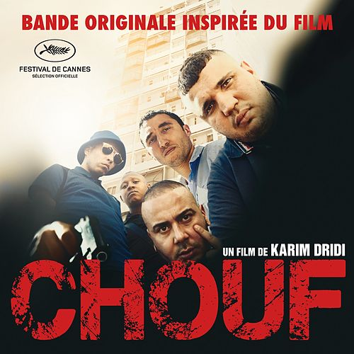 Chouf (Musique inspirée du film) de Various Artists