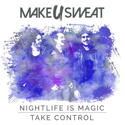 Nightlife Is Magic de Make U Sweat