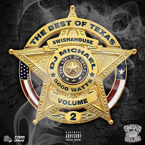 The Best Of Texas: Swishahouse by Various Artists