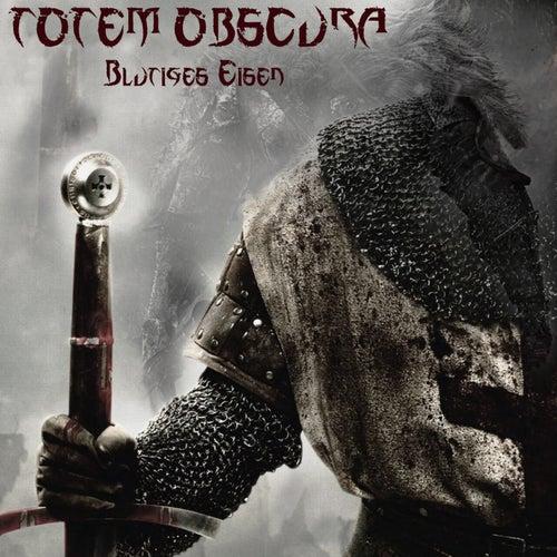 Blutiges Eisen von Totem Obscura