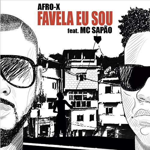 Favela Eu Sou (Radio Version) by Afro - X