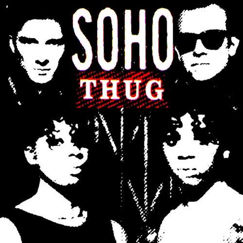 Thug [2008 Remixed Edition] de Soho