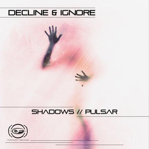 Shadows / Pulsar de The Decline !
