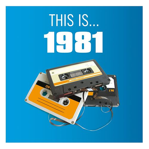 This Is... 1981 by Various Artists