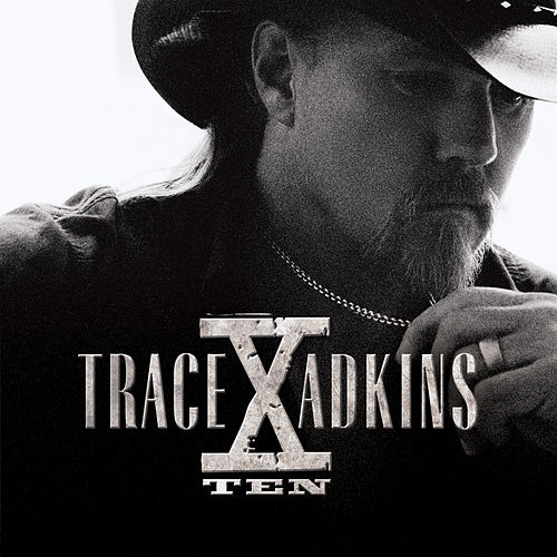 X by Trace Adkins