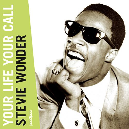 Your Life Your Call (A Legend Begins) by Stevie Wonder