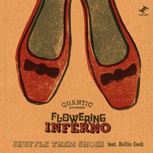 Shuffle Them Shoes de Flowering Inferno Quantic