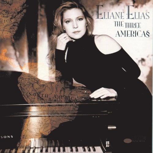 The Three Americas von Eliane Elias
