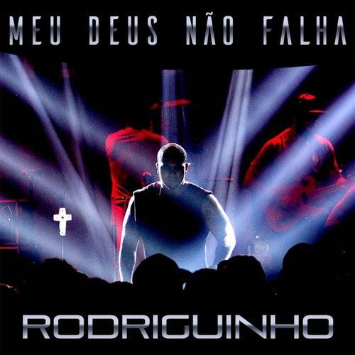 Meu Deus Não Falha by Rodriguinho
