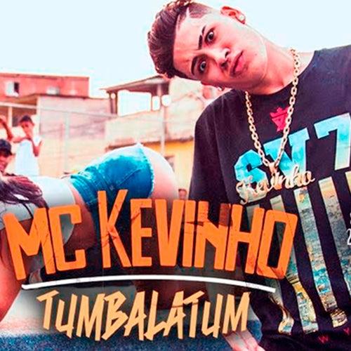 Tumbalatum by Mc Kevinho