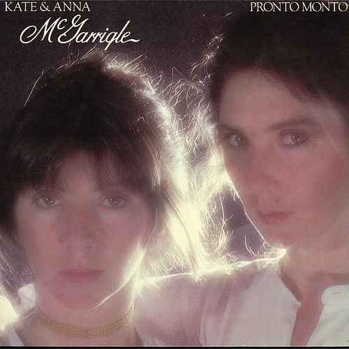 Pronto Monto (Remastered) de Kate and Anna McGarrigle